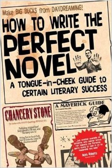 how to write the perfect novel